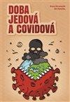 DOBA JEDOVÁ A COVIDOVÁ