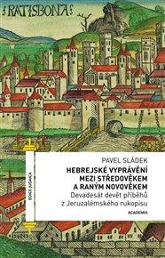Hebrejské vyprávění mezi středověkem a raným novověkem