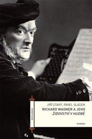 Richard Wagner a jeho Židovství v hudbě