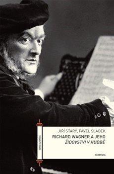 Obálka titulu Richard Wagner a jeho Židovství v hudbě