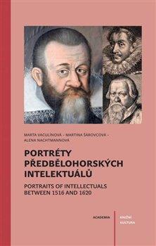 Obálka titulu Portréty předbělohorských intelektuálů