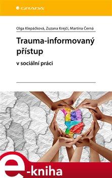 Obálka titulu Trauma-informovaný přístup