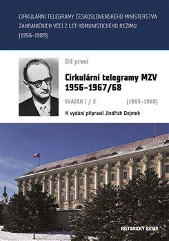 Obálka titulu Cirkulární telegramy Československého ministerstva zahraničních věcí z let komunistického režimu (1956–1989)