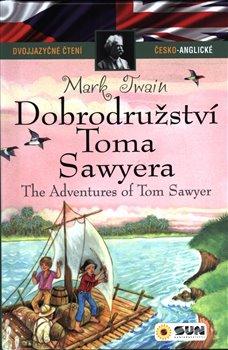 Obálka titulu Dobrodružství Toma Sawyera - dvojjazyčné čtení