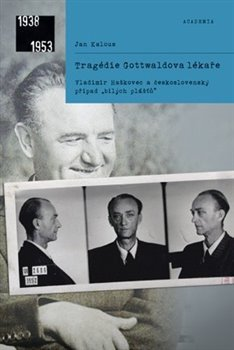 Obálka titulu Tragédie Gottwaldova lékaře