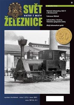 Svět železnice 77/ únor 2021