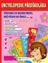 Obálka knihy Encyklopedie předškoláka – všechno co musím vědět, než půjdu do školy