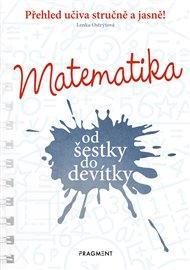 Matematika od šestky do devítky