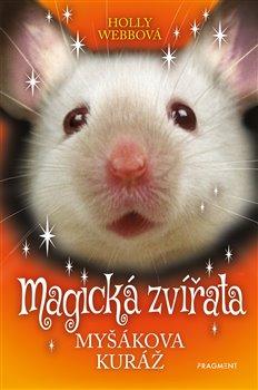 Obálka titulu Magická zvířata - Myšákova kuráž