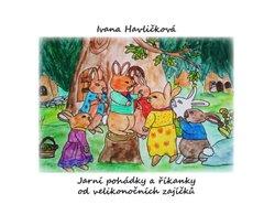 Jarní pohádky a říkanky od velikonočních zajíčků