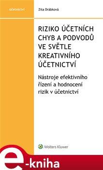 Obálka titulu Riziko účetních chyb a podvodů ve světle kreativního účetnictví