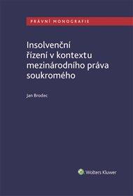 Insolvenční řízení v kontextu mezinárodního práva soukromého