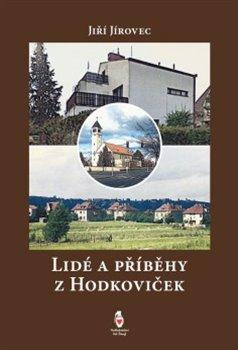 Obálka titulu Lidé a příběhy z Hodkoviček