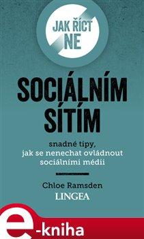 Obálka titulu Jak říct ne sociálním sítím