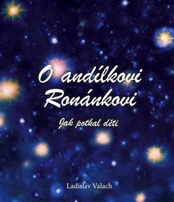 O andílkovi Ronánkovi
