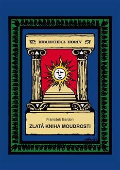 Obálka titulu Zlatá kniha moudrosti