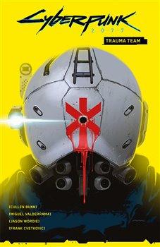 Obálka titulu Cyberpunk 2077 - Trauma team