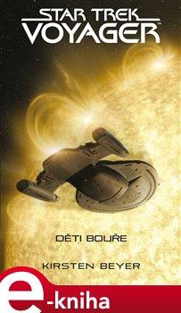 Obálka titulu Star Trek: Voyager – Děti bouře