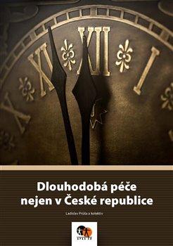 Obálka titulu Dlouhodobá péče nejen v České republice