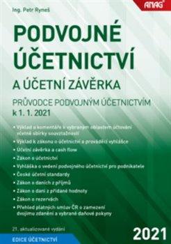 Obálka titulu Podvojné účetnictví a účetní závěrka - Průvodce podvojným účetnictvím k 1. 1. 2021