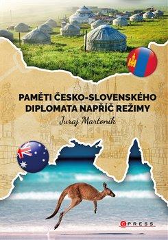 Obálka titulu Paměti česko-slovenského diplomata napříč režimy