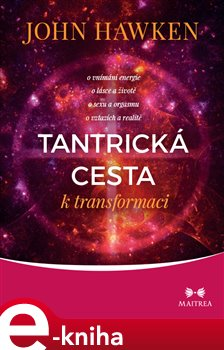 Obálka titulu Tantrická cesta k transformaci