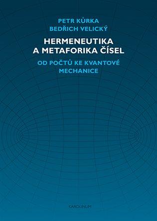 HERMENEUTIKA A METAFORIKA ČÍSEL