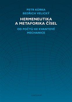 Obálka titulu Hermeneutika a metaforika čísel