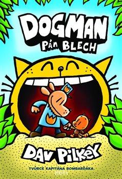 Obálka titulu Dogman: Pán blech