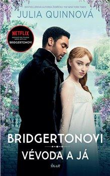 Obálka titulu Bridgertonovi: Vévoda a já