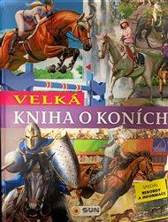 Velká kniha o koních