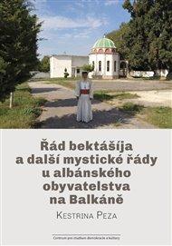 Řád bektášíja a další mystické řády u albánského obyvatelstva na Balkáně