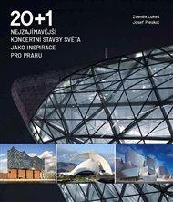 20 + 1 Nejzajímavější koncertní stavby světa jako inspirace pro Prahu