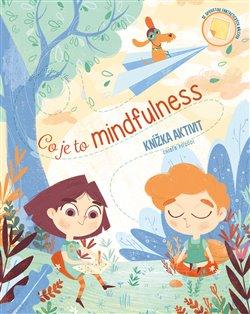 Obálka titulu Co je mindfulness - knížka aktivit