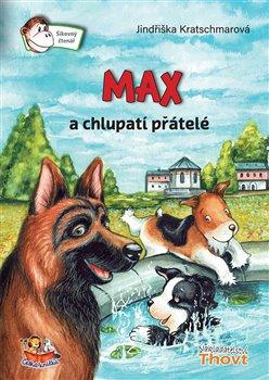 Obálka titulu Max a chlupatí přátelé
