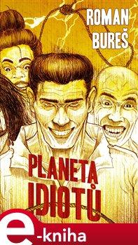 Obálka titulu Planeta idiotů