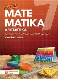 Hravá matematika 7 – učebnice 1. díl (aritmetika)