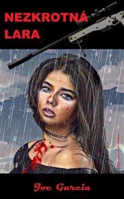 Nezkrotná Lara