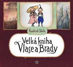 Obálka titulu Velká kniha Vlase a Brady