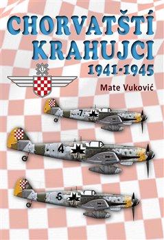 Obálka titulu Chorvatští krahujci 1941-1945