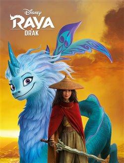 Obálka titulu Raya a drak - Příběh podle filmu