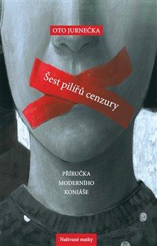 Obálka titulu Šest pilířů cenzury
