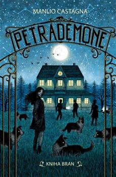 Obálka titulu Petrademone - Kniha bran