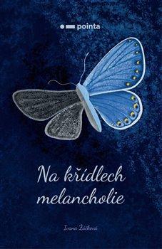 Obálka titulu Na křídlech melancholie