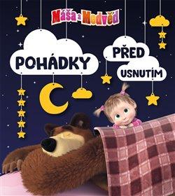 Obálka titulu Máša a medvěd - Pohádky před usnutím