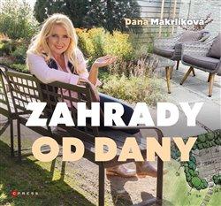 Obálka titulu Zahrady od Dany