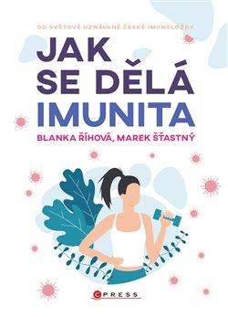 Obálka titulu Jak se dělá imunita