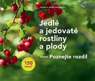 Jedlé a jedovaté rostliny a plody