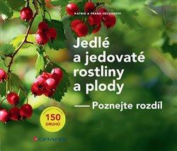 Obálka titulu Jedlé a jedovaté rostliny a plody