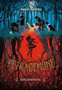 Petrademone - Země nenávratna